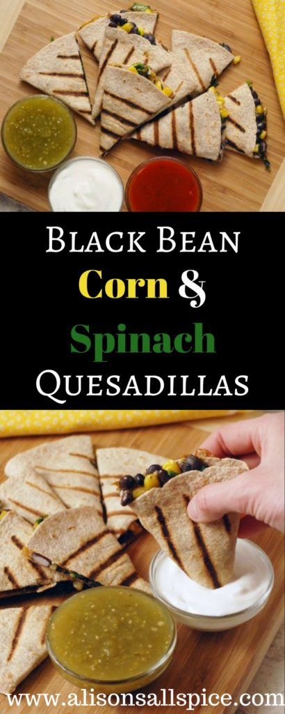 Black Bean Corn and Spinach Quesadillas By Alison's Allspice