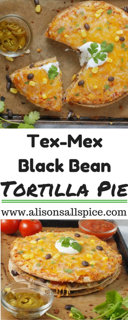 This tex-mex black bean tortilla pie is layered with Mexican flavors in a simple format - stack it up and pile it on! Try it with your favorite veggies!
