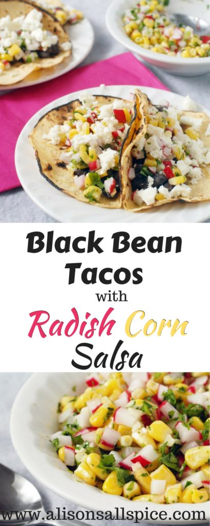 These black bean street tacos with radish corn salsa are perfect for Cinco De Mayo! They are full of traditional Mexican fare, healthy, and tasty too!